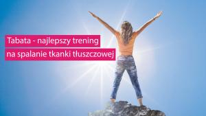 Tabata to doskonały trening na spalanie tkanki tłuszczowej. Tabata to bardzo efekytywny trening.